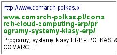 http://www.comarch-polkas.pl/comarch-cloud-computing-erp/programy-systemy-klasy-erp/